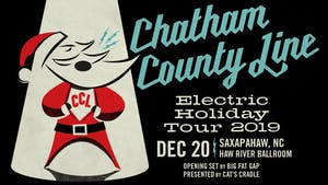 Chatham County Line: Electric Holiday Tour with Big Fat Gap