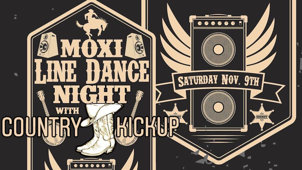 Moxi Line Dance Night with Country Kickup