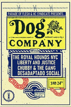 Dog Co., The Royal Hounds, Liberty & Justice, Chubby & The Gang + more