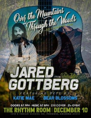 Jared Gottberg / Katie Mae / Bear Blossoms
