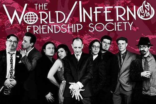 The World/Inferno Friendship Society
