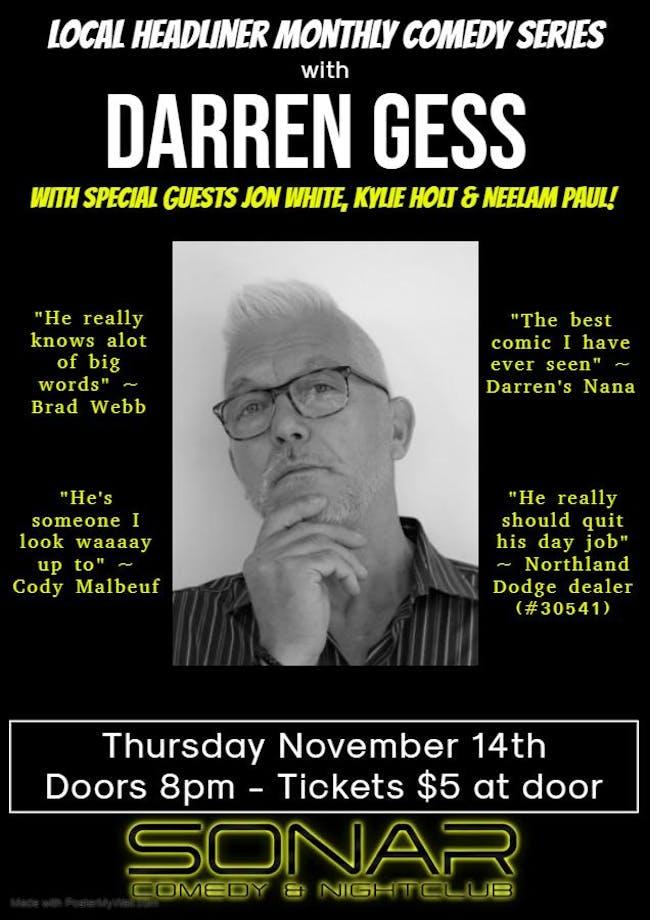 Local Headliner Monthly Comedy Series with Darren Gess - Thursday November 14 - Doors 8pm!