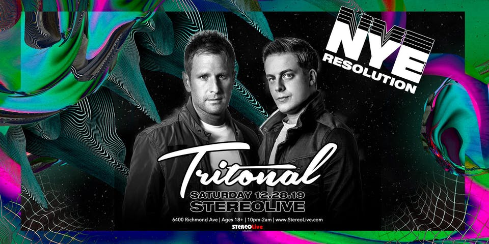 NYE Resolution Feat. Tritonal - Stereo Live Houston