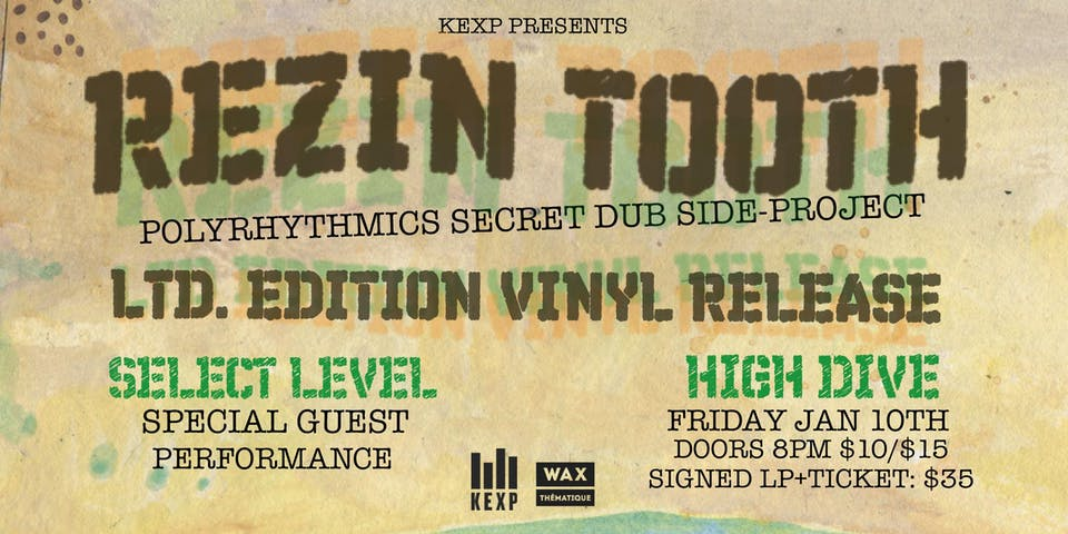 "REZIN TOOTH ""Polyrhythmics' Dub Side Project Live Debut & Vinyl LP Release"""