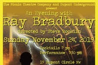 Picnic Theatre Company at Dupont Underground for An Evening with Ray Bradbu