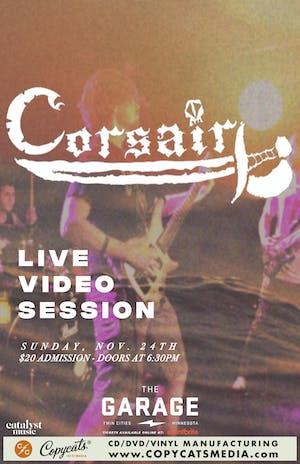 Corsair - Live Video Session