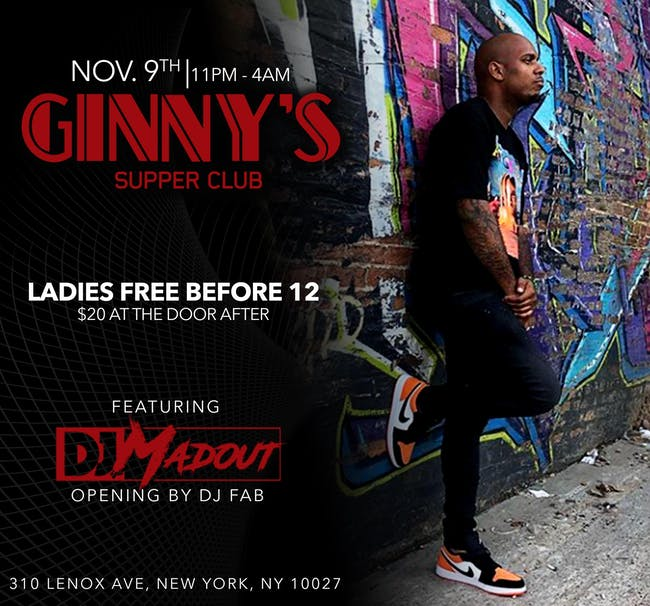 Ginny's Supper Club Presents DJ MadOut