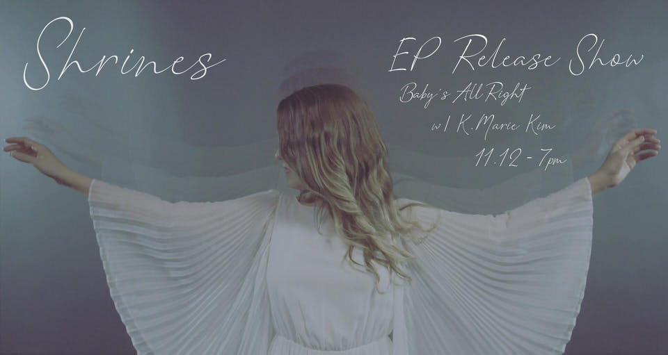 Shrines (Record Release) with K. Marie Kim