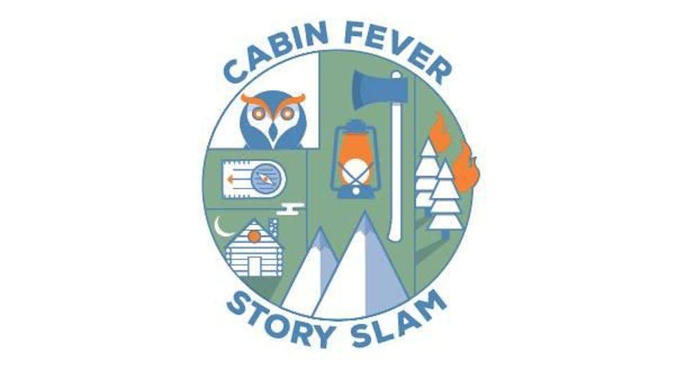 Cabin Fever Story Slam: Dating