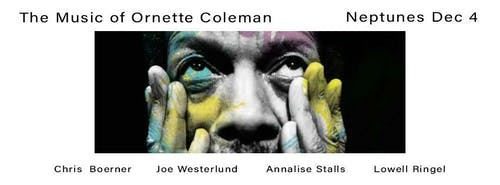 Chris Boerner Residency: The Music of Ornette Coleman