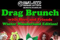 Drag Brunch with Hors and Friends at Hawks and Reed