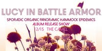 Lucy In Battle Armor Album Release Show w/ JJ Speaks, Retrosphere, kristeva