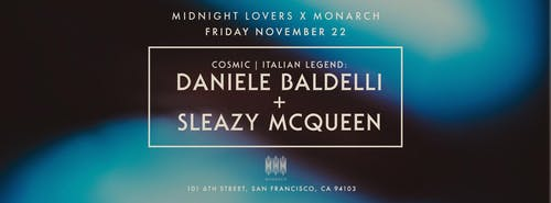 Daniele Baldelli & Sleazy Mcqueen at Monarch