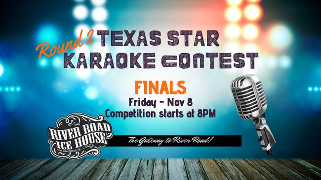 Texas Star Karaoke Contest - Round 2 FINALS
