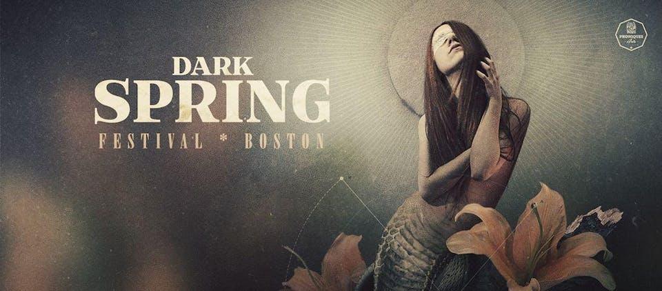 Dark Spring Festival Boston