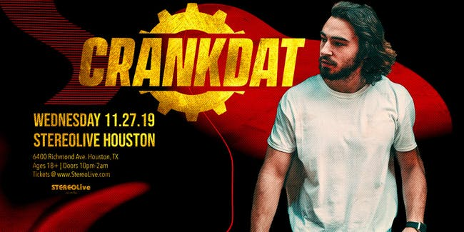 Crankdat - Thanksgiving Eve - Stereo Live Houston