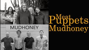 Meat Puppets & Mudhoney @ 191 Toole