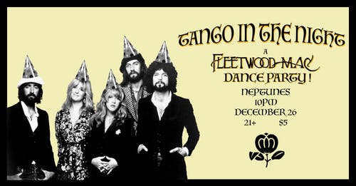 Tango in the Night: A Fleetwood Mac Dance Party
