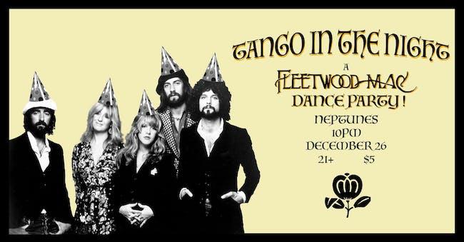 Tango in the Night: A Fleetwood Mac Dance Party