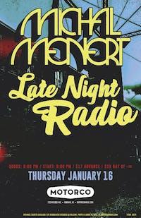 MICHAL MENERT / LATE NIGHT RADIO
