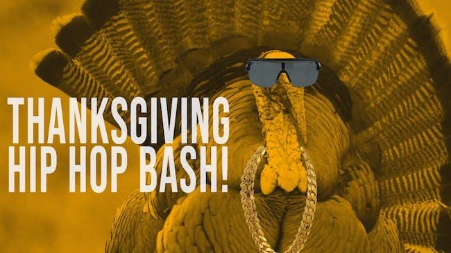 Thanksgiving Hip Hop Bash!