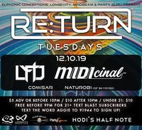 Re:Turn Tuesdays feat. Lyftd, MIDIcinal, Comisar, Naturobi