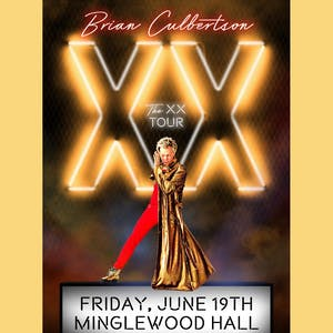 BRIAN CULBERTSON The XX Tour