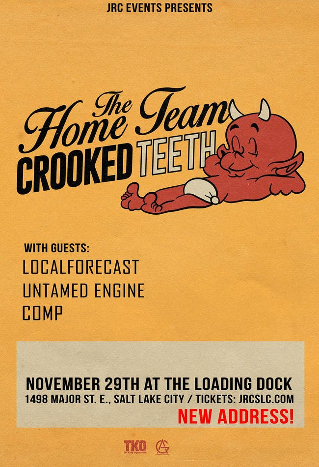 The Home Team w/ Crooked Teeth