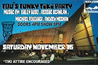 Fous Funky Tiki Party ft. Billy Iuso, Reggie Scanlan, Andrew Meehan + More