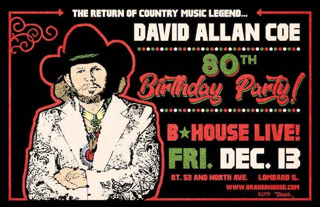 David Allan Coe 80th Birthday Celebration at BHouse LIVE