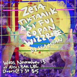 ZETA + Tiktaalik + Wizzrobe + Asi Fui + Copan + DJ Sea Moan