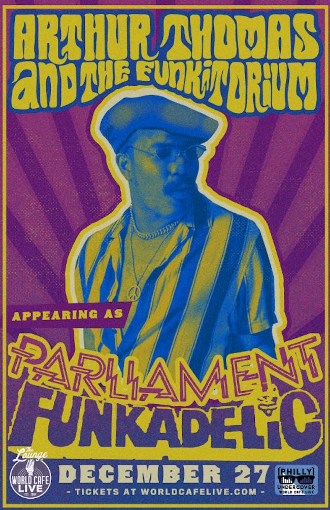 Arthur Thomas & The Funkitorium Cover Parliament Funkadelic