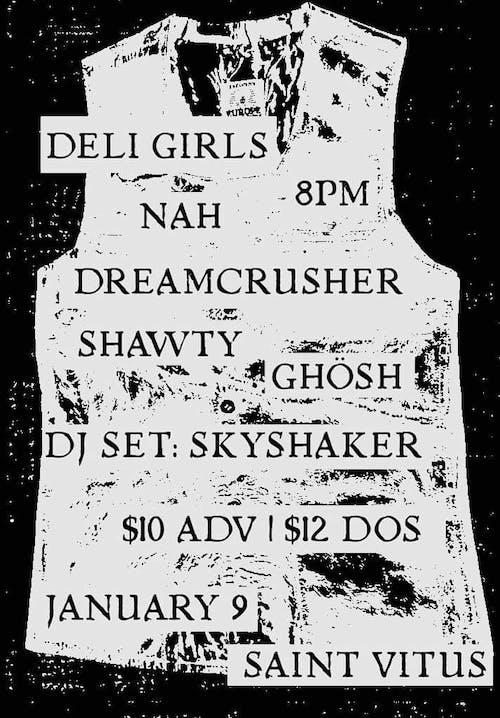 Deli Girls, Nah, Dreamcrusher, Shawty, Ghosh, Dj Skyshaker