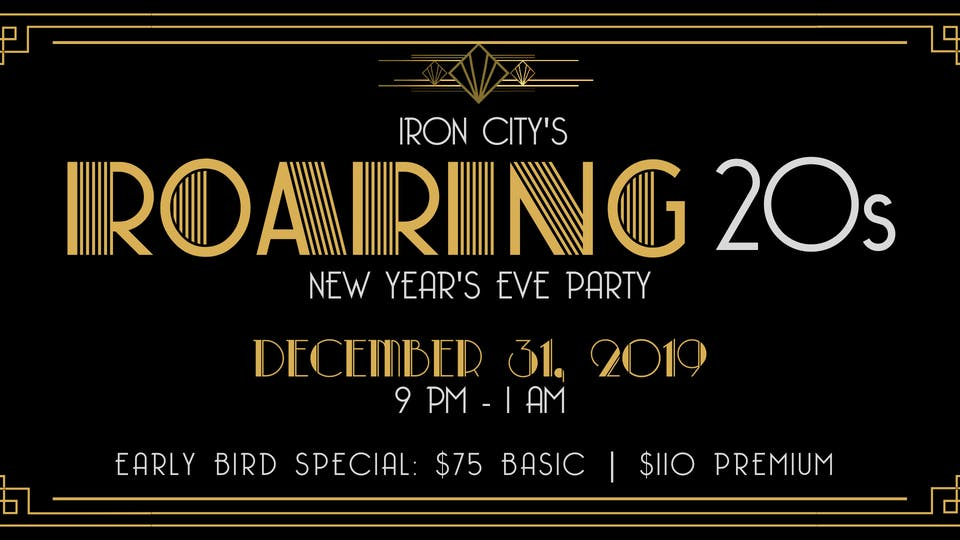 Iron City's Roaring 20s New Year's Eve Party!