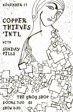 Copper Thieves 'INTL  / Sunday Pills / Rae  Brown