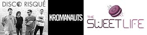 The Sweet Life, Kromanauts, and Disco Risque
