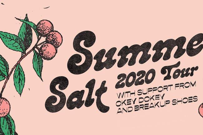 Summer Salt w/ Okey Dokey, Breakup Shoes and Berries