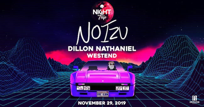 Night Trip presents Noizu