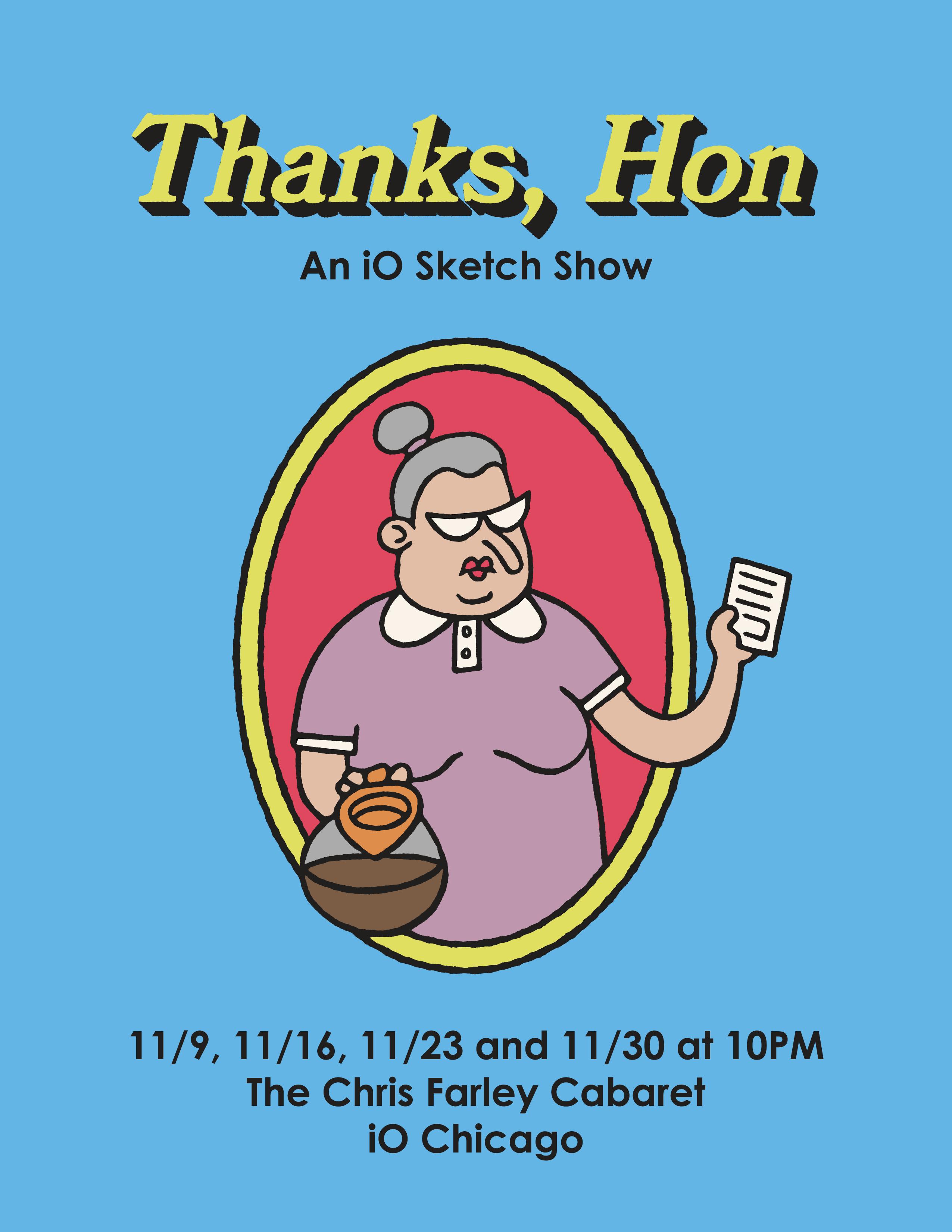 Thanks, Hon! An iO Sketch Show