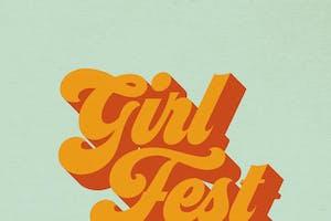GIRL FEST 2020!