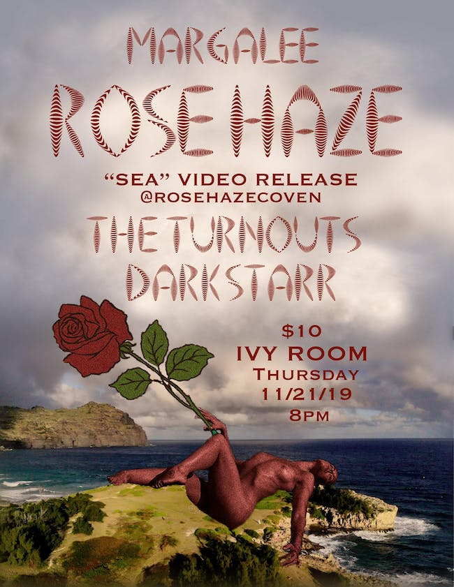 Rose Haze 'Video Release Party' with The Turnouts, Margalee, Darkstarr