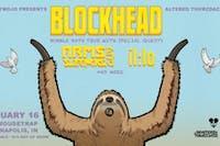 Altered Thurzdaze w/ Blockhead