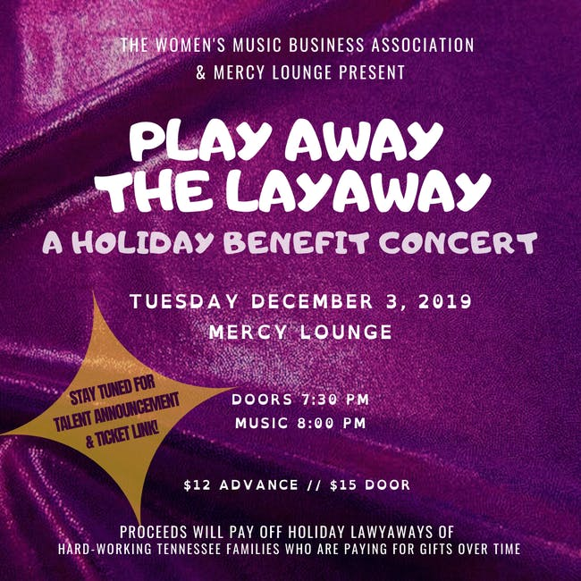 Play Away the Layaway: A Holiday Benefit Concert