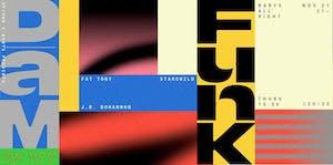 DāM-FunK (DJ Set) with DJ Fat Tony, Starchild, J.R. Bohannon