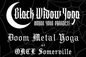 DOOM Metal Yoga at ONCE Somerville