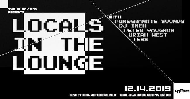 Locals: Pomegranate Sounds, DJ Imeh, Peter Vaughan, Uriah West, Tess