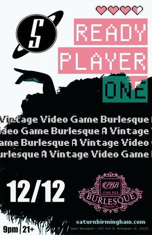"""Pink Box Burlesque presents """"Ready Player One"""""""
