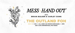 MESS & HAND OUT @ FOH LOUNGE