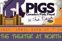 "PIGS: Canada's Pink Floyd Tribute Band ""In The Flesh"" Tour"