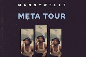 Move Forward Music Presents Mannywellz